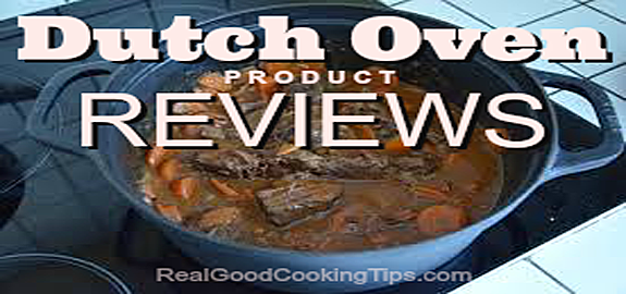 Dutch Oven Product Reviews