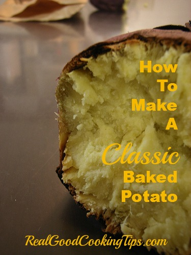 Do You Know How To Make A Classic Baked Potato