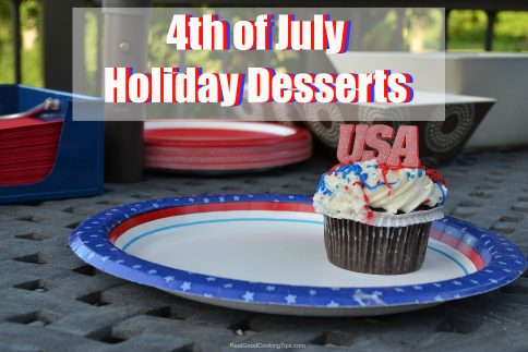 Scrumptious 4th of July Holiday Desserts