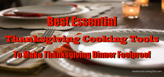 Essential Thanksgiving Cooking Tools