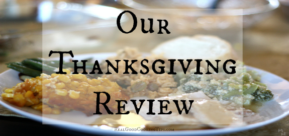 Our Thanksgiving Review