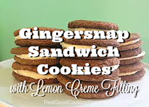 Awesome Gingersnap Sandwich Cookies with Lemon Creme Filling | Real ...