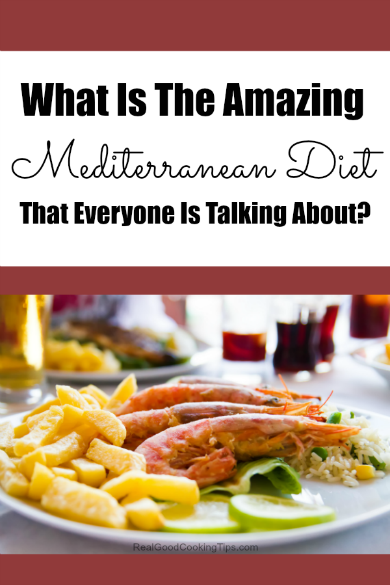 What is the amazing Mediterranean Diet?