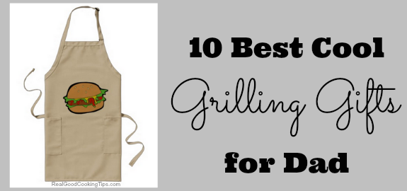 10 Best BBQ gift ideas for Dad