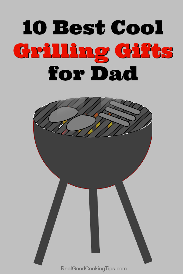 Grilling gifts 10 best cool grilling gifts for dad png